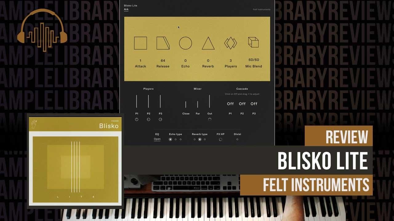 Download Review: Blisko Lite by Felt Instruments
