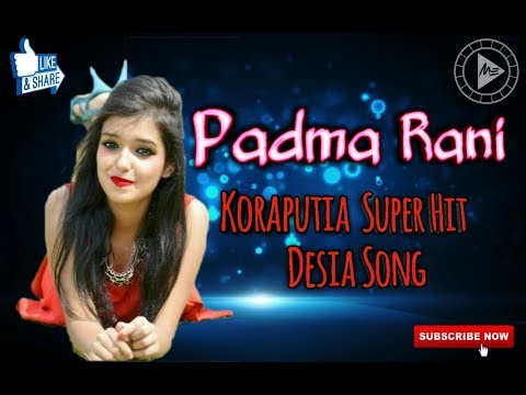 Padma Rani | Koraputia  Super  Hit Desia Song