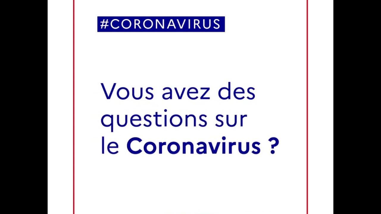 COVID-19 | Vous avez des questions sur le Coronavirus ? | Gouvernement
