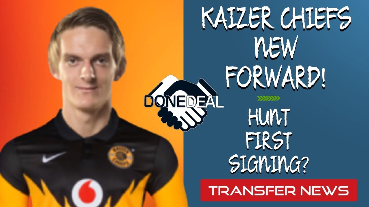 Kaizer chiefs have confirmed the departures of four players, with three more being placed on the club's transfer list. Psl Transfer News Kaizer Chiefs New Forward Hunt First Signing Youtube