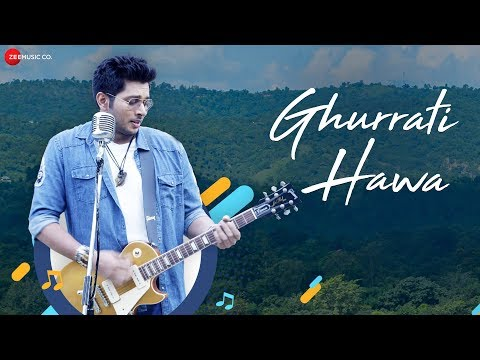 Ghurrati Hawa - Official Music Video | Mohsin Akhtar, Pranati Rai Prakash, Mahi Sharma & Sanjana Vij