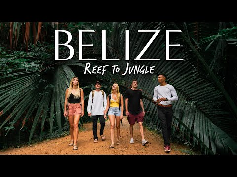 BELIZE - Reef to Jungle