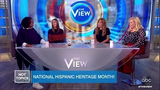 National Hispanic Heritage Month! | The View