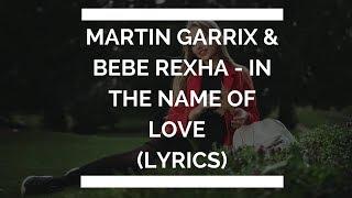 Martin Garrix & Bebe Rexha - In The Name Of Love (LETRA ESPAÑOL)