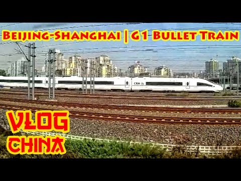 VLOG China: Beijing to Shanghai | G1 Bullet Train Journey