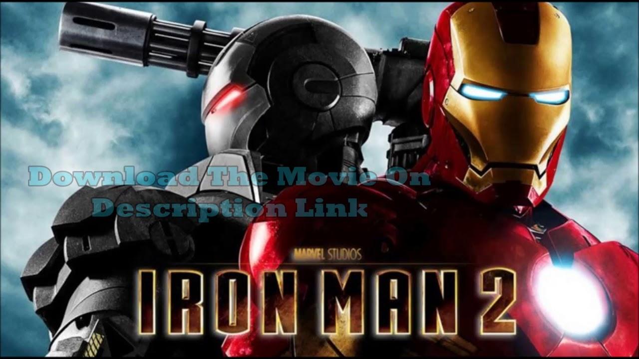 Download Iron Man 2 Full Movie Download Link 100%