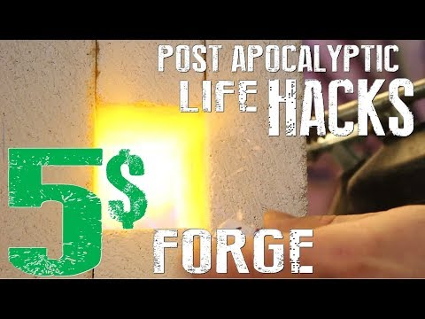 How To Build A 5$ Mini Forge - Knife Making Forge - Post Apocalyptic Life Hacks