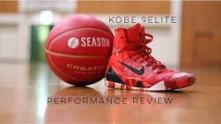 kobe 9 Elite Performance Review/Requested