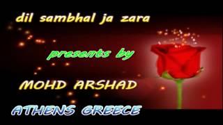 Gambar cover Dil Sambhal Ja Zara