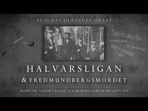 Halvarsligan & Fredmundbergsmordet