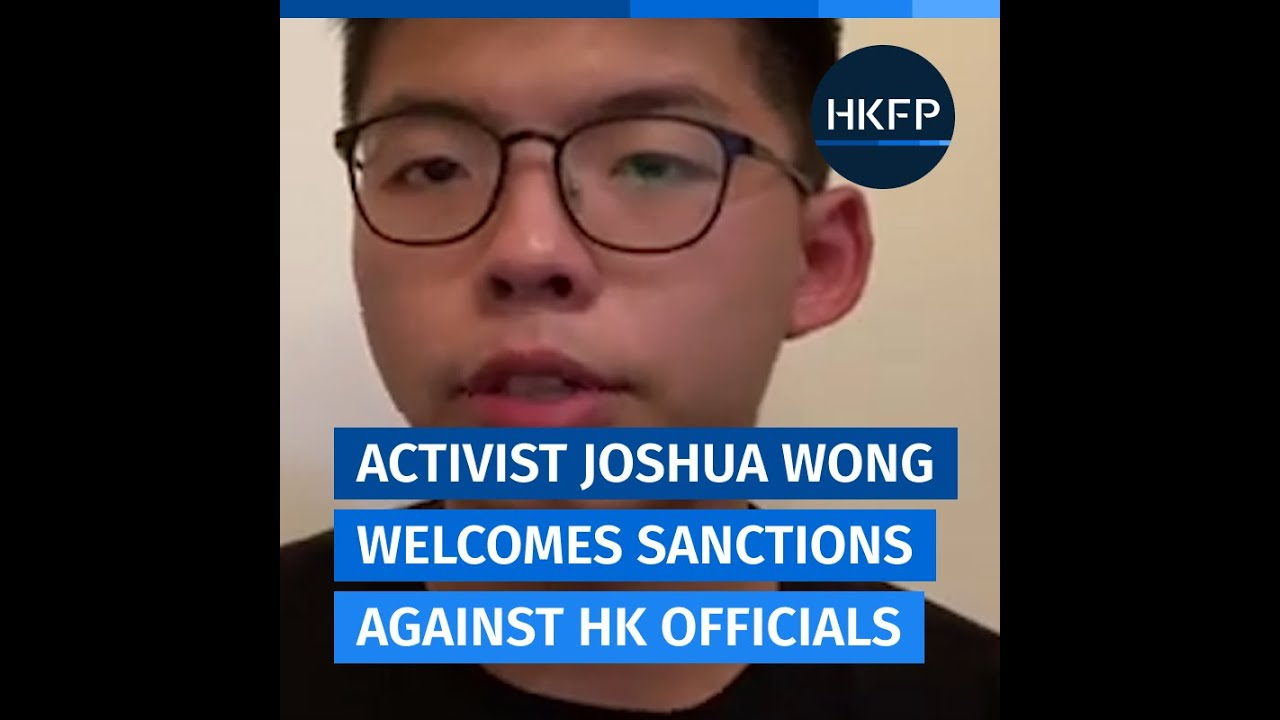 "'It's time for the world to stand with Hong Kong"" says Joshua Wong as top officials sanctioned by US"