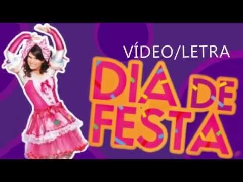 Video/Letra: Dia De Festa (Não Oficial)