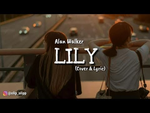 LILY - Alan Walker (Acoustic Cover By Aviwkila) - Official Video Lyric