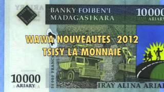 WAWA - Tsisy  La Monnaie  Za
