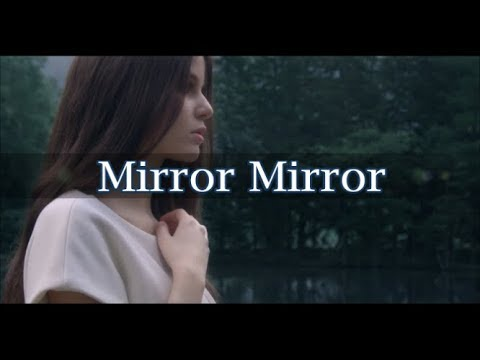 Marina kaye mirror mirror lyrics traduction youtube for Mirror mirror lyrics