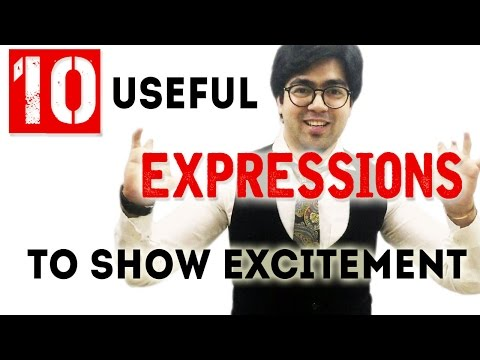 10 Exciting Expressions To Show Excitement