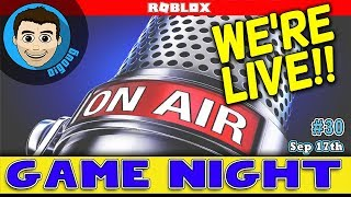 DigDugPlays Game Night Live : Ep 30 : Roblox Gameplay LIVE!!