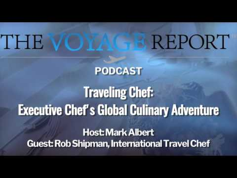 Podcast: Episode 6- Traveling Chef: Executive Chef's Global Culinary Adventure