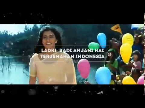 Ladki Badi Anjani Hai - Lirik Dan Terjemahan Indonesia