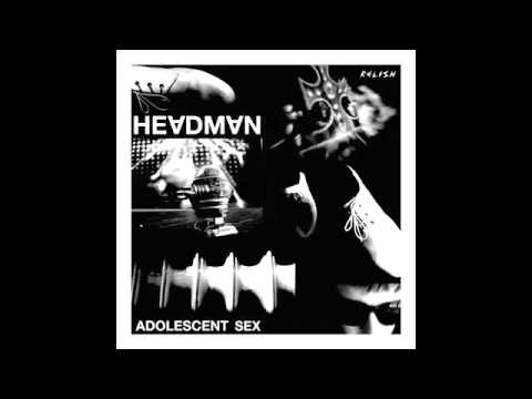Headman - Adolescent Sex (Munk Remix)