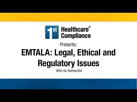EMTALA: Legal, Ethical and Regulatory Issues