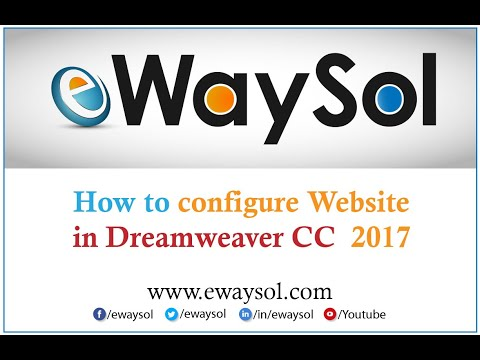 How to configure Website in Dreamweaver CC 2017 for beginners | eWaySol