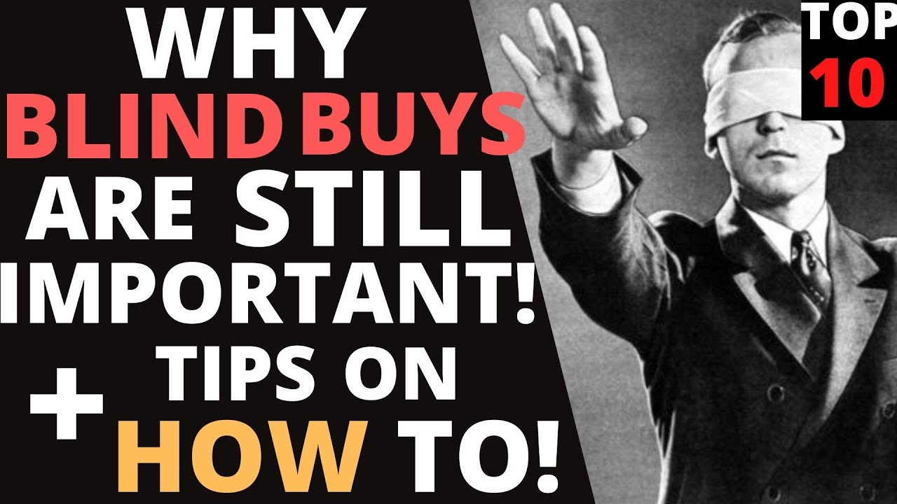 BLIND BUYS! Why They Are Still Important + 10 Tips On How to!