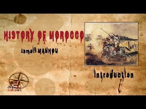History of Morocco Ep1 (introduction)
