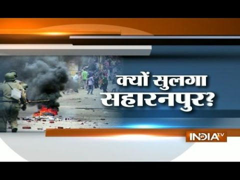 Saharanpur communal riots inside story :Ground zero report by India Tv