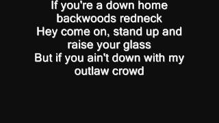 Kiss My Country Ass -Blake Shelton