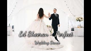 Wedding Dance || Perfect - Ed Sheeran
