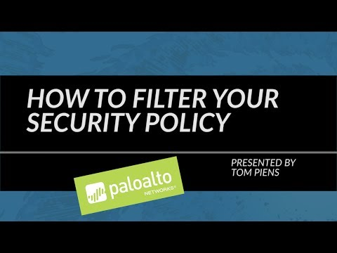 Tutorial: How To Filter Your Security Policy