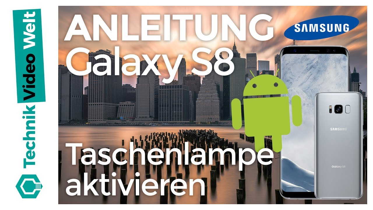 galaxy s8 taschenlampe aktivieren youtube. Black Bedroom Furniture Sets. Home Design Ideas