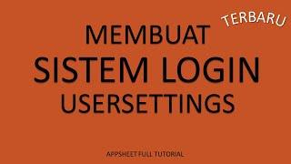 #1. SISTEM LOGIN USERSETTINGS full tutorial