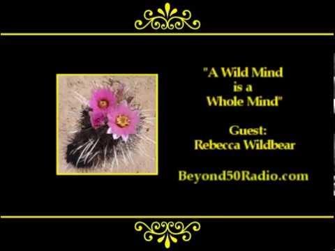 A Wild Mind is a Whole Mind