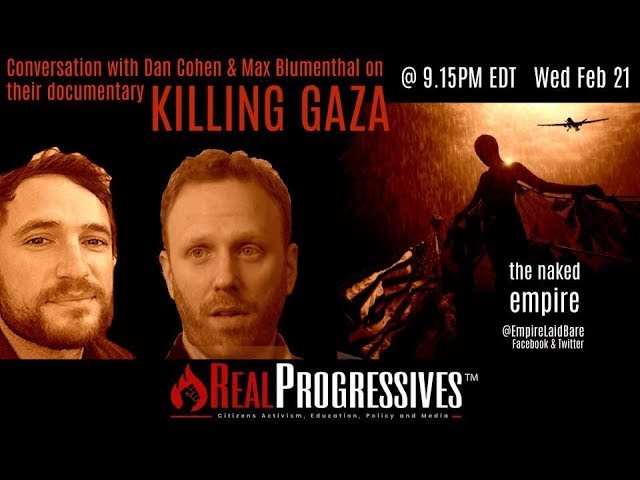 Trisha Roberts - With Max Blumenthal and Dan Cohen on their upcoming documentary Killing Gaza