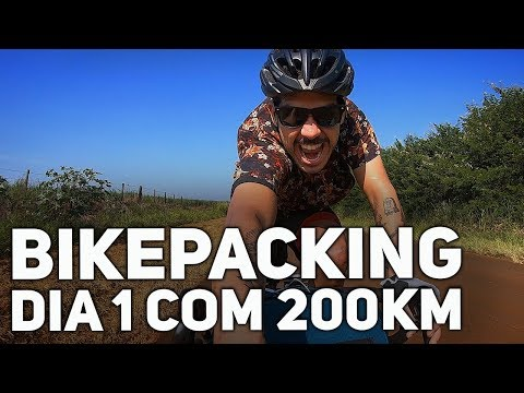 BIKEPACKING DIA 1 COM 200km E UM SOL ANIQUILADOR | Canal de Bike
