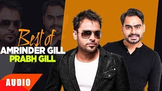 Best Of Amrinder Gill & Prabh Gill | Punjabi Special Song Collection | Speed Records