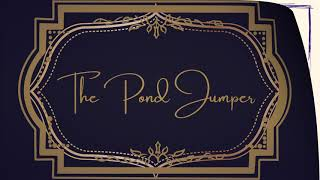 We Are Pond Jumper - The Beginning