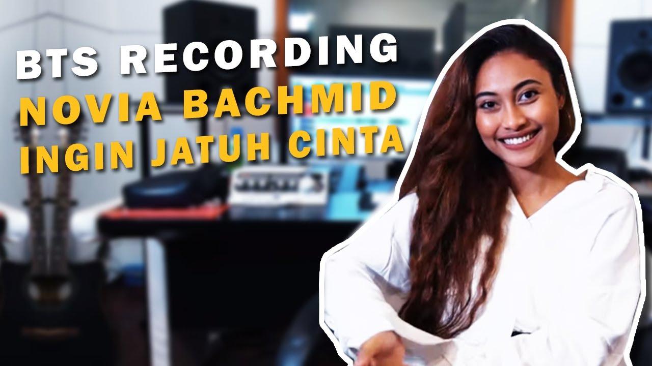 BTS RECORDING NOVIA BACHMID - INGIN JATUH CINTA