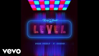 Krizbeatz - Level (Official Audio) ft. Sean Tizzle, Ceeboi
