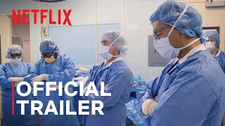 Lenox Hill | Official Trailer | Netflix
