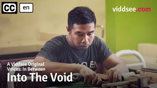 Voices: In Between Episode 1 - Into The Void // Viddsee Originals