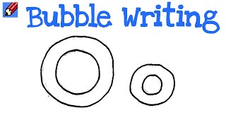 How to Draw Bubble Writing Real Easy - Letter O
