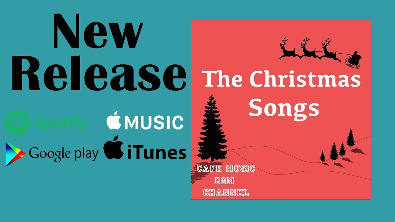 Christmas Music Downloadable.New Release The Christmas Songs Please Download