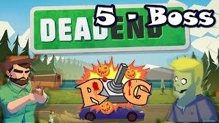 Dead End Street | Nivel 5 | Boss