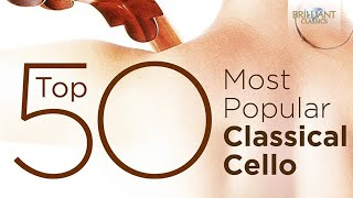 Top 50 Best Classical Cello Music