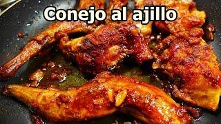 Conejo Al Ajillo En Salsa Cocina Casera Y Fácil