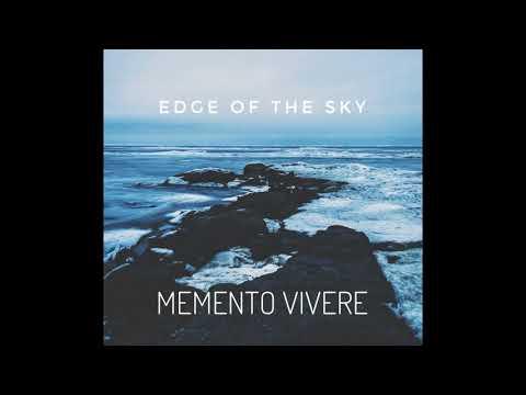 Edge Of The SKY - MEMENTO VIVERE