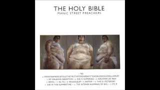 Manic Street Preachers - The Holy Bible (Private Remaster) - 09 Faster